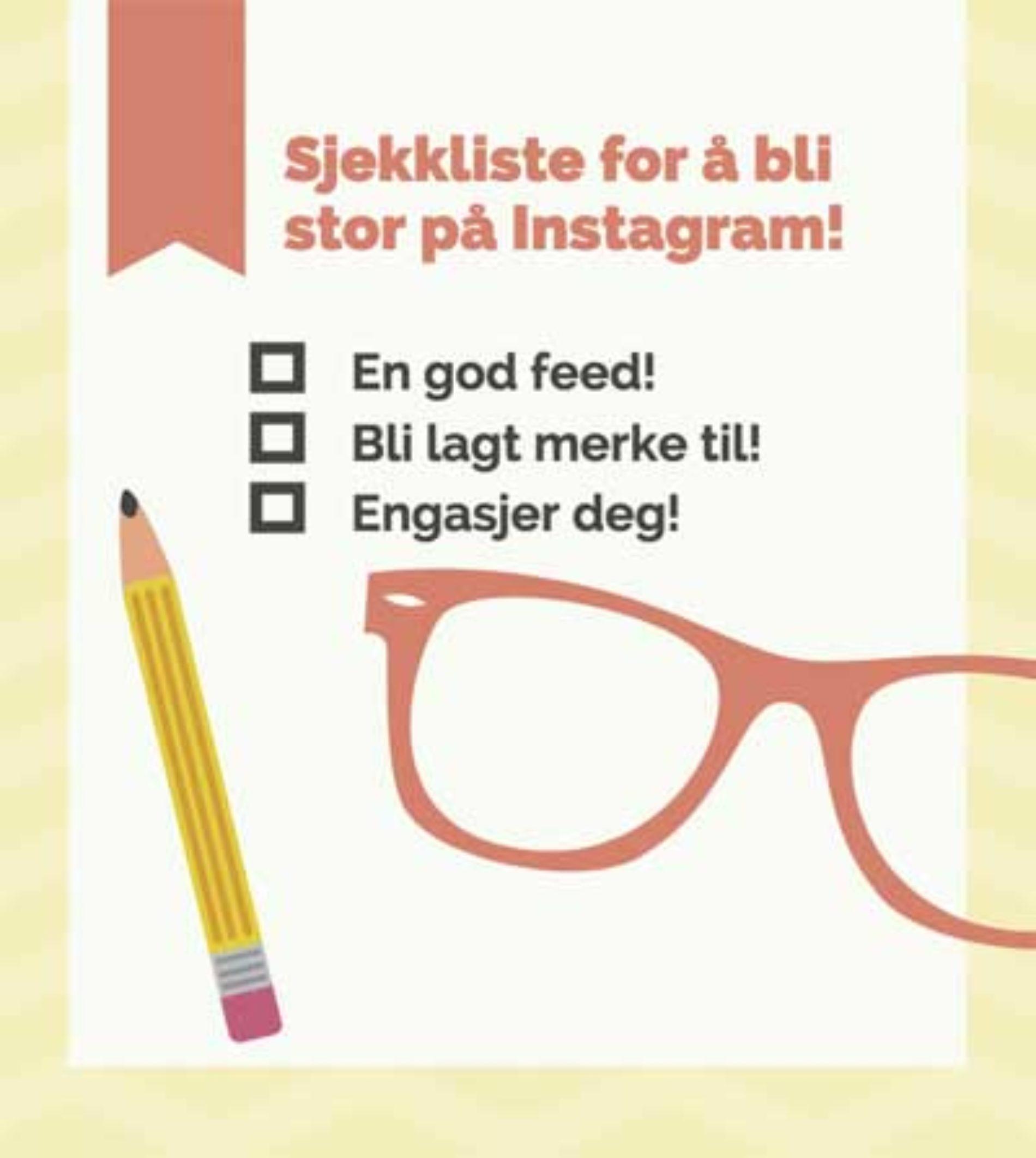 Hvordan bli stor på Instagram – få flere likes og følgere  nå!